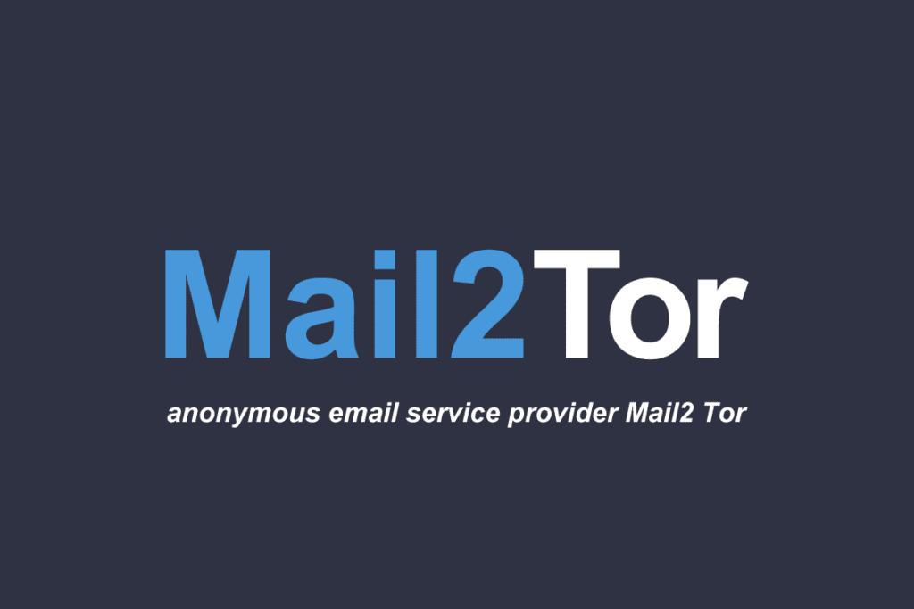 dark net - Mail2Tor