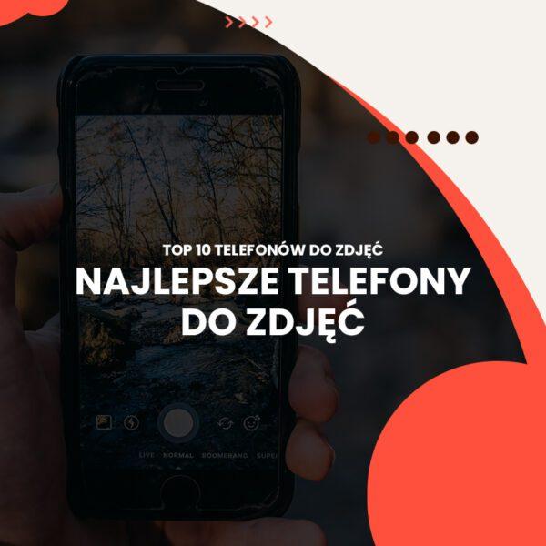 telefon do zdjęć